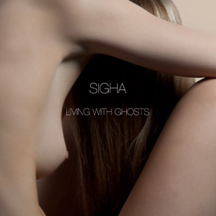 Sigha - Living With Ghosts