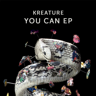 Kreature - You Can EP