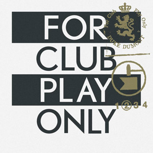 Duke Dumont - For Club Play Only Vol. 2