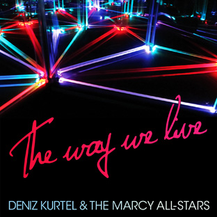 Deniz Kurtel - The Way We Live