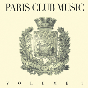 Various - Paris Club Music Vol.1 cover