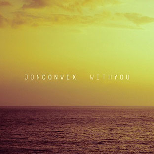 Jon Convex - With You