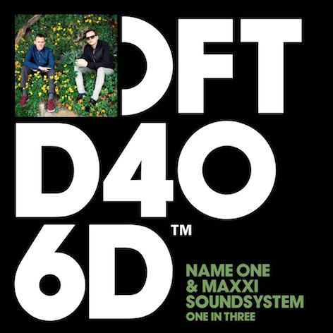 Name One & Maxxi Soundsystem - One In Three