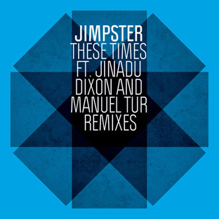 Jimpster - These Times Remixes