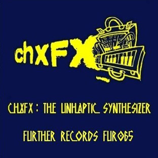 CHXFX - The Unhaptic Synthesizer