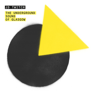 Various - The Underground Sound of Glasgow Mix Sampler