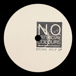 No Artificial Colours - Crying Wolf EP