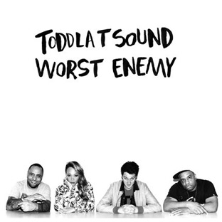 Toddla T Sound - Worst Enemy