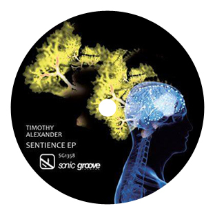Timothy Alexander - Sentience EP