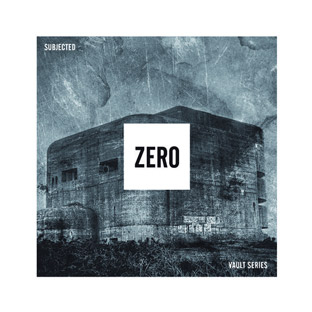 Subjected - Zero