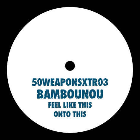 Bambounou - Feel Like This / Onto This