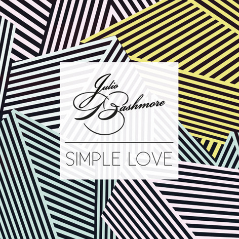 Julio Bashmore - Simple Love
