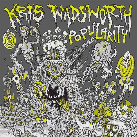 Kris Wadsworth - Popularity