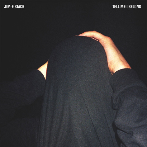 Jim-E Stack - Tell Me I Belong
