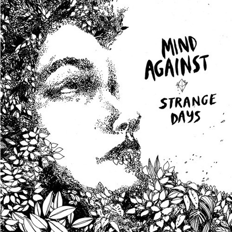 Mind Against - Strange Days