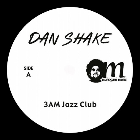 Dan Shake - 3 AM Jazz Club
