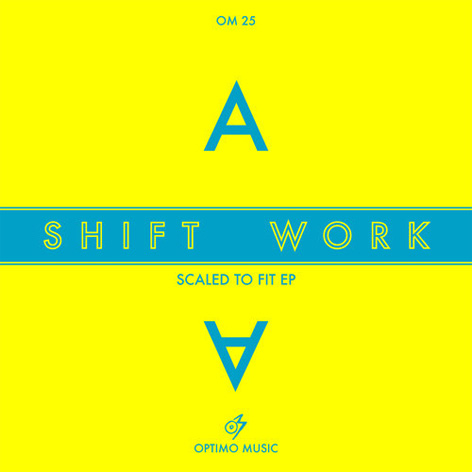 Shift Work - Scaled To Fit