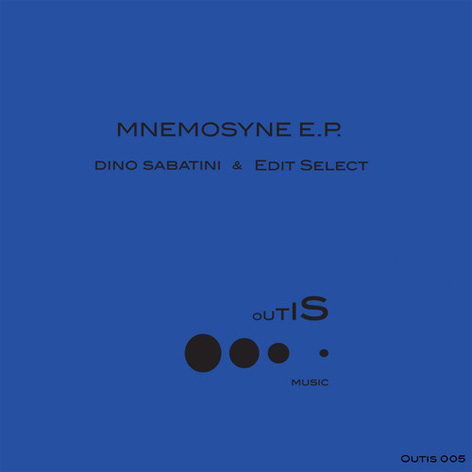 Dino Sabatini & Edit Select - Mnemosyne EP