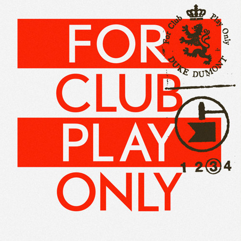 Duke Dumont - For Club Play Only III