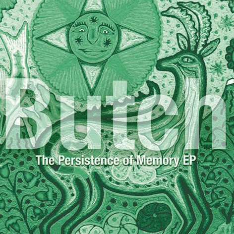 Butch - The Persistence Of Memory