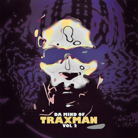 Traxman - Da Mind Of Traxman Vol. 2