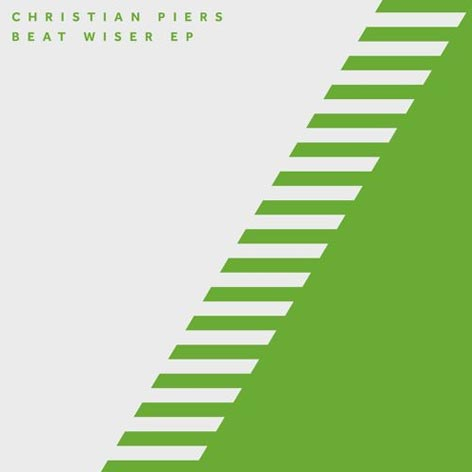 Christian Piers - Beat Wiser EP