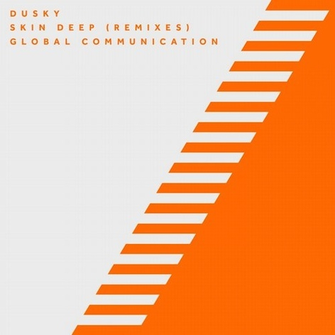 Dusky - Skin Deep (Global Communication Remixes)