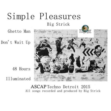 Big Strick - Simple Pleasures