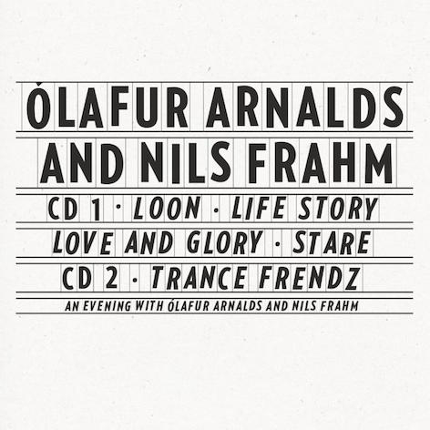 Ólafur Arnalds And Nils Frahm - Collaborative Works