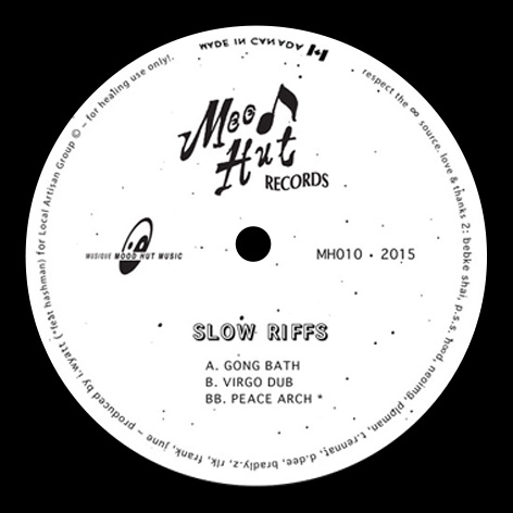 Slow Riffs - Gong Bath / Virgo Dub / Peace Arch
