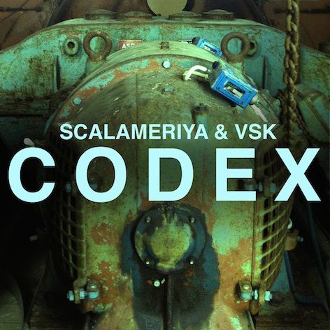 Scalameriya & VSK - Codex