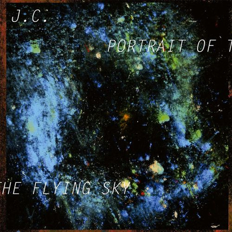 J.C. - Portrait Of The Flying Sky