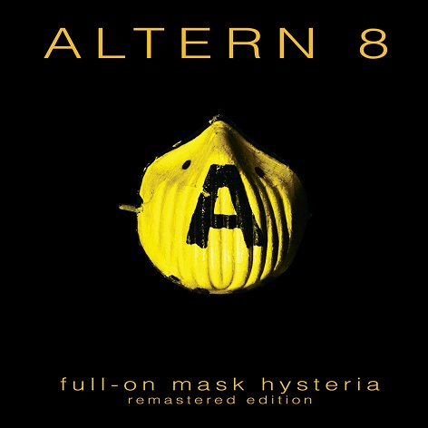 Altern 8 - Full-On Mask Hysteria