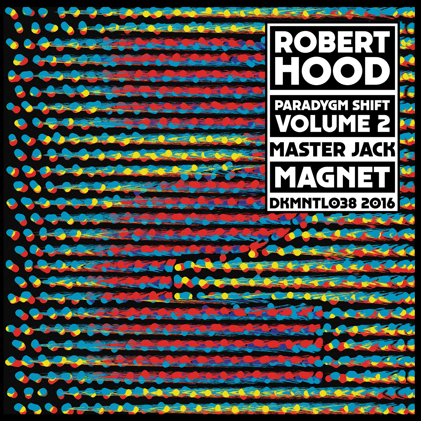 Robert Hood - Paradygm Shift Vol. 2