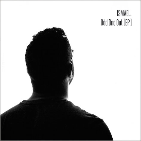 Ismael - Odd One Out EP