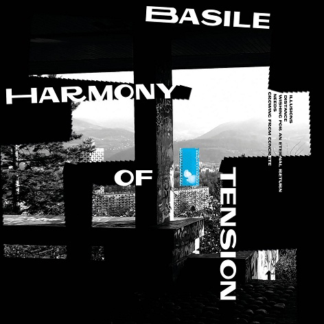 Basile - Harmony Of Tension