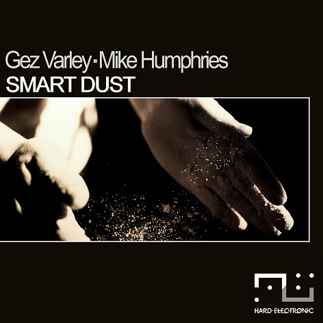 Gez Varley & Mike Humphries - Smart Dust