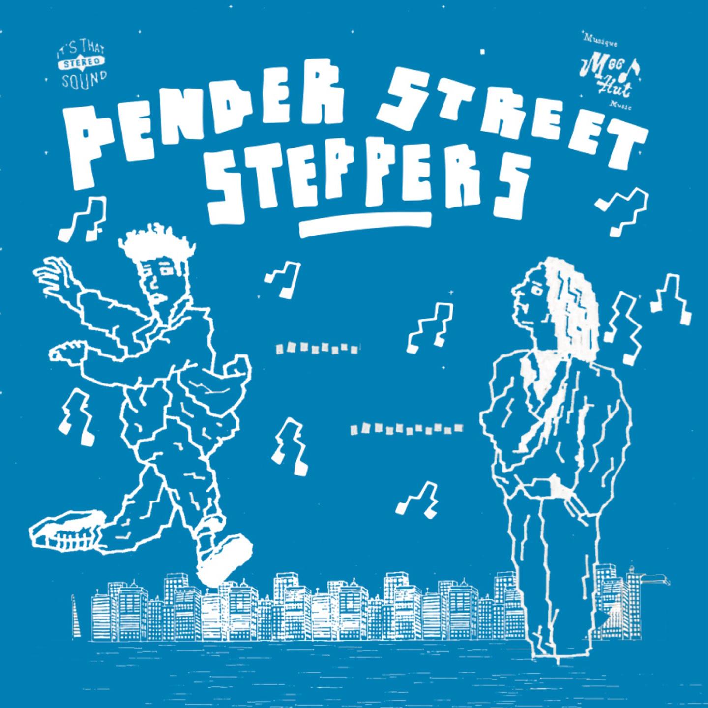 RA Reviews: Pender Street Steppers - Pender Street Steppers on Mood ...
