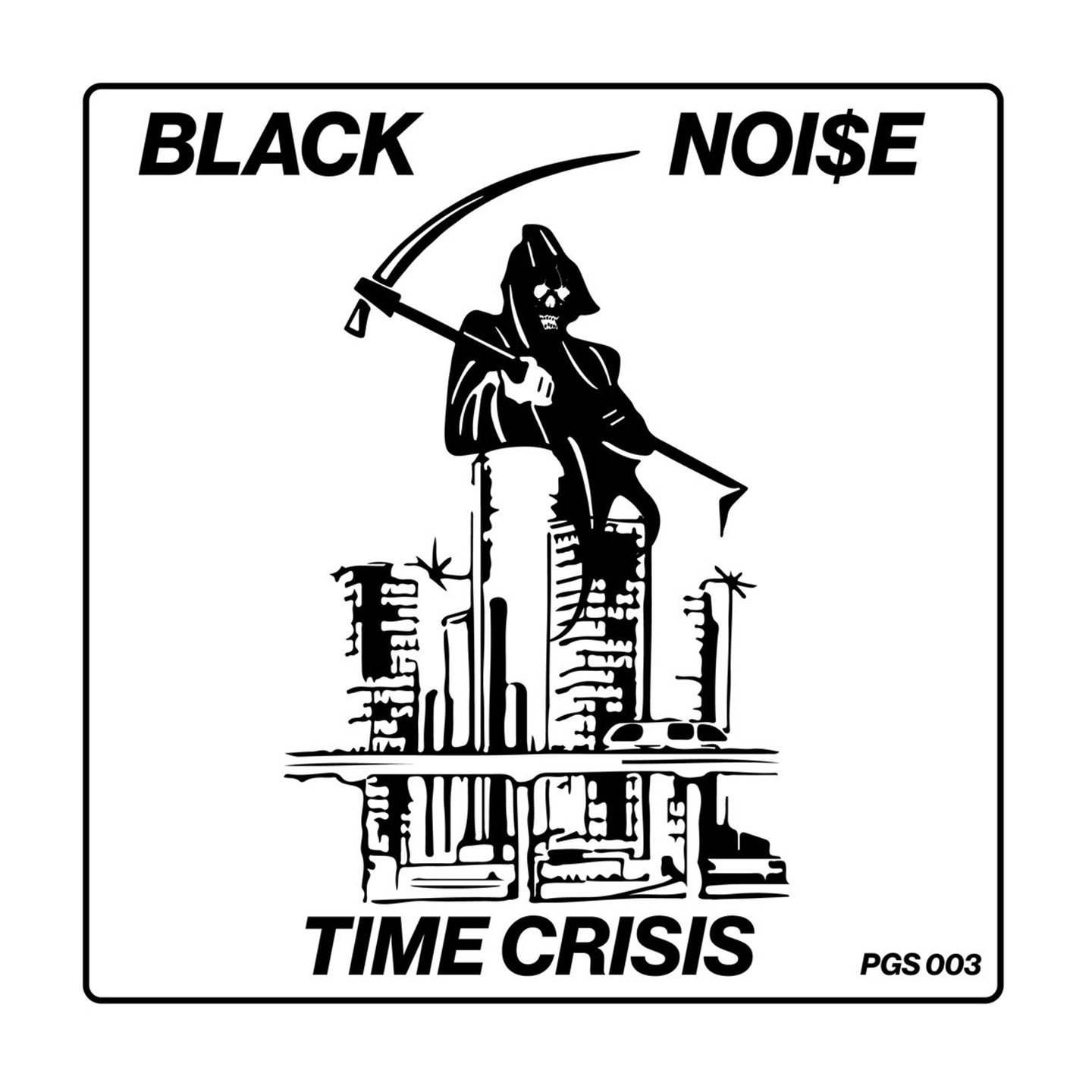 Black Noi$e - Time Crisis