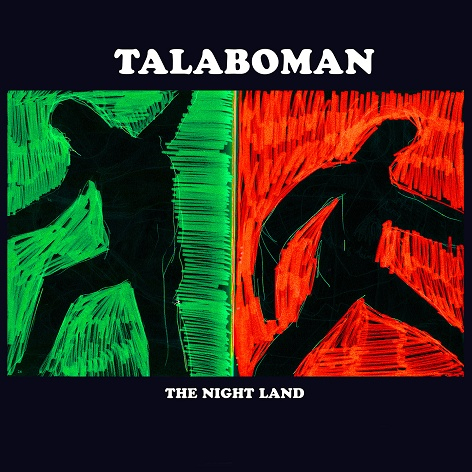 Talaboman - The Night Land