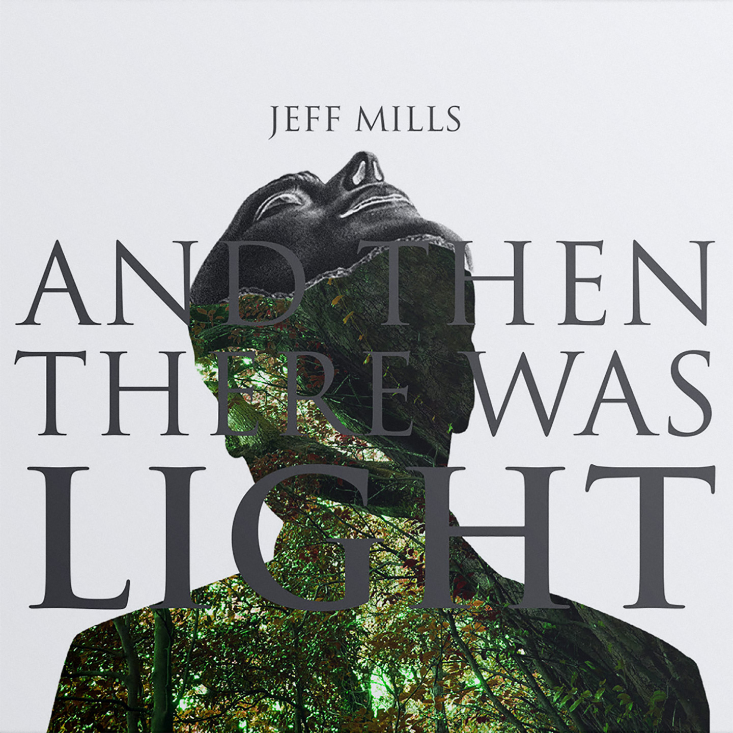 Jeff Mills - And Then There Was Light