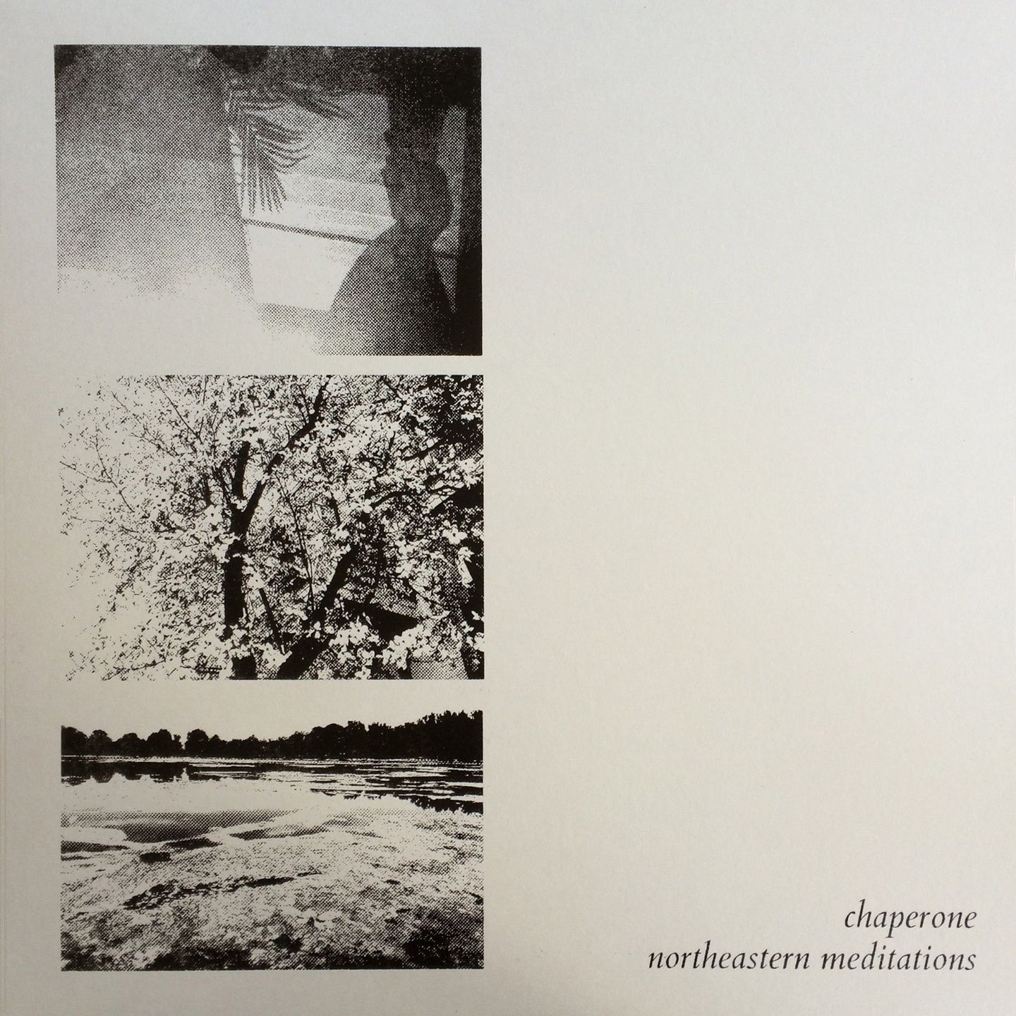 Chaperone - Northeastern Meditations