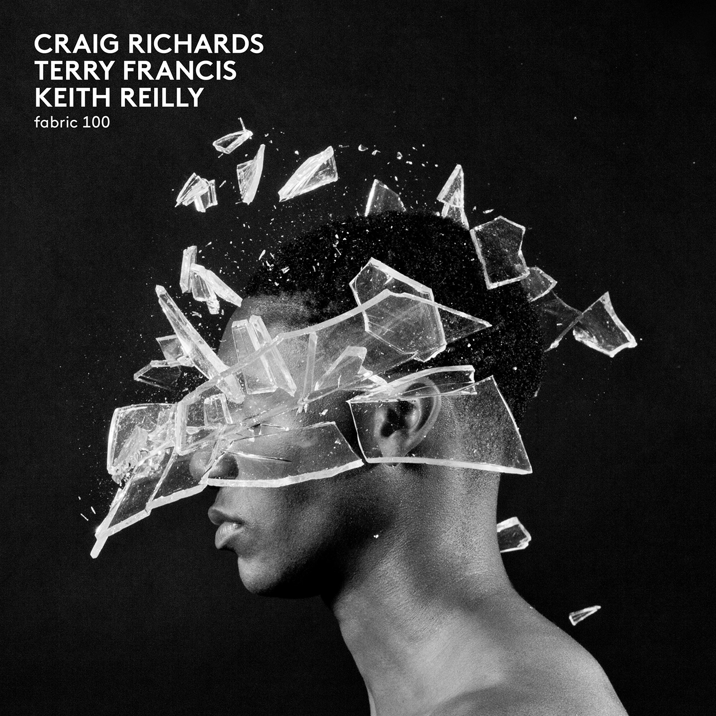 Craig Richards, Terry Francis & Keith Reilly - fabric 100