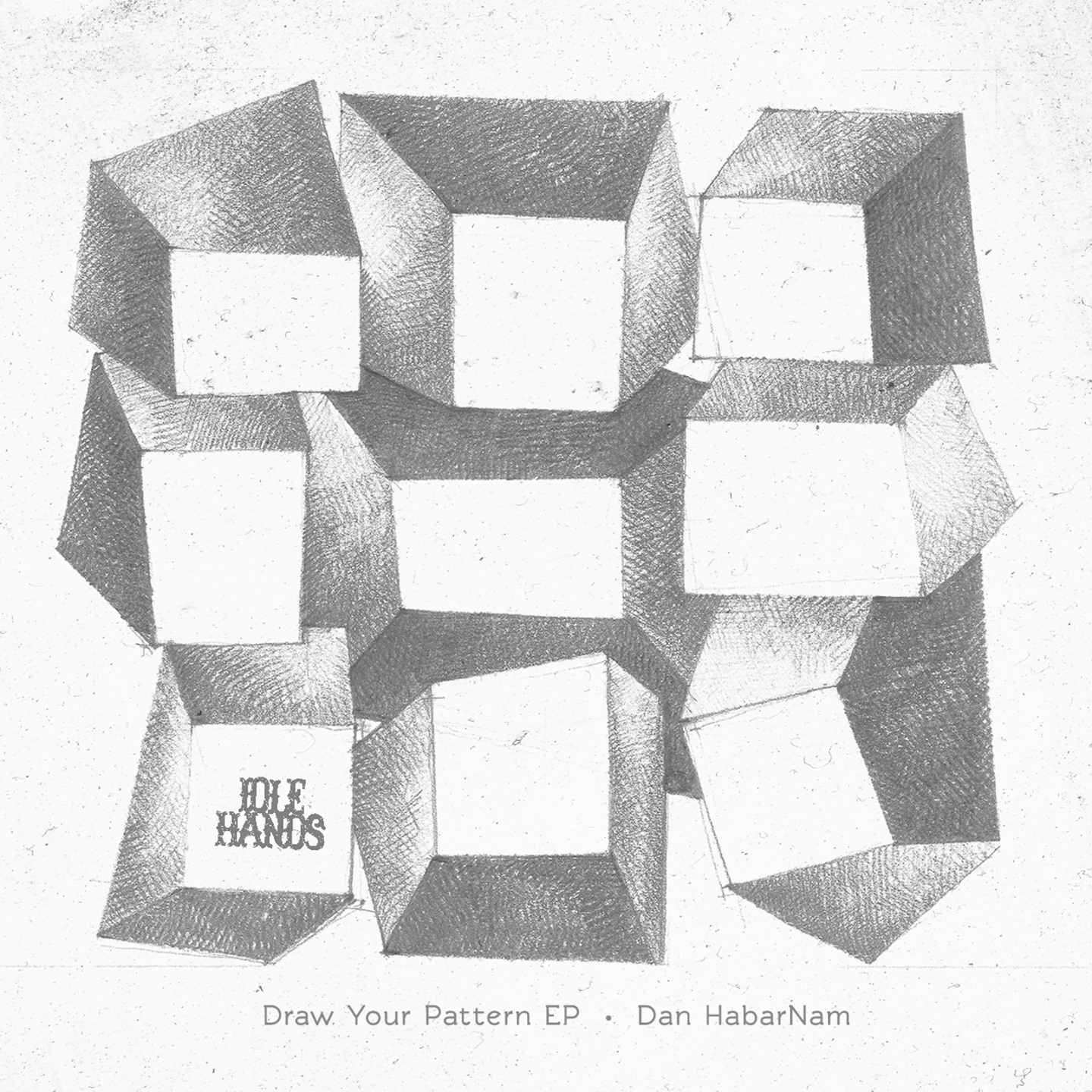 Dan HabarNam - Draw Your Pattern EP