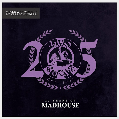 Various - 25 Years Of Madhouse