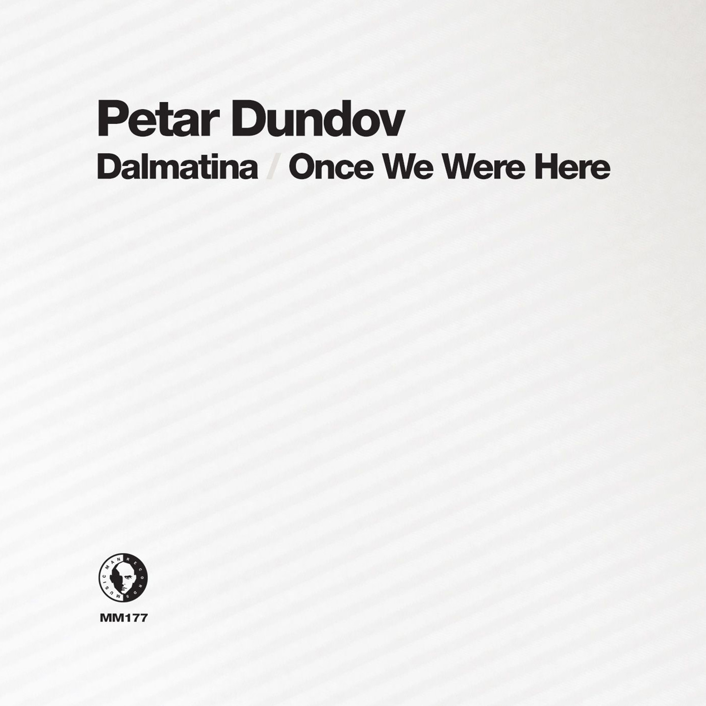Petar Dundov - Dalmatina / Once We Were Here