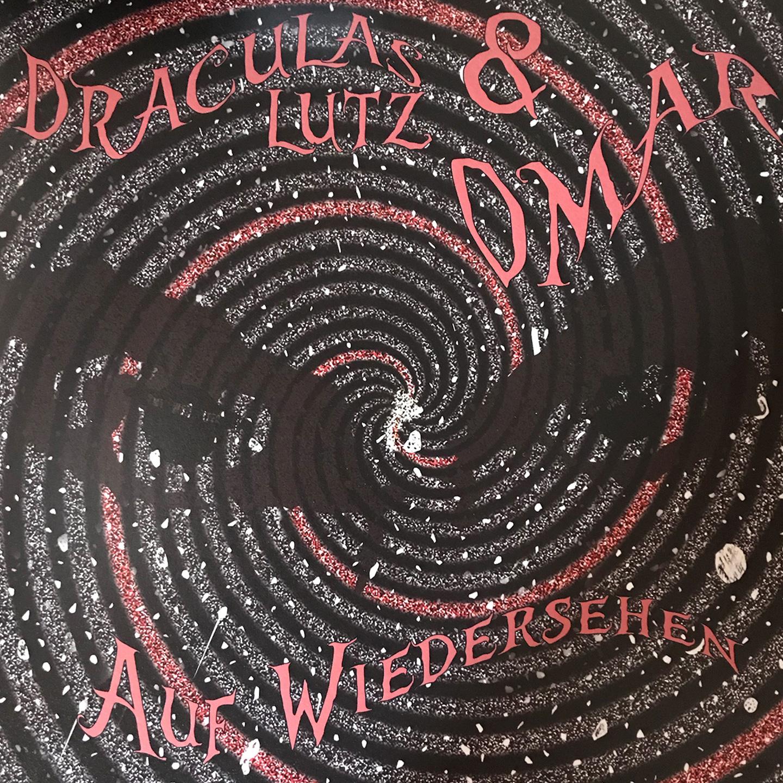 Draculas Lutz & Omar - Auf Wiedersehen