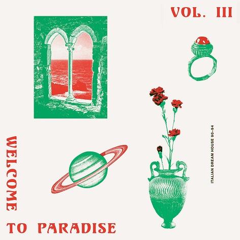 Ra Reviews Various Welcome To Paradise Vol Iii Italian Dream
