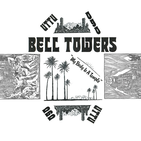 Bell Towers - My Body Is A Temple