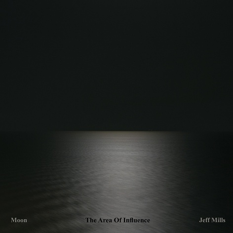 Jeff Mills - Moon - The Area Of Influence